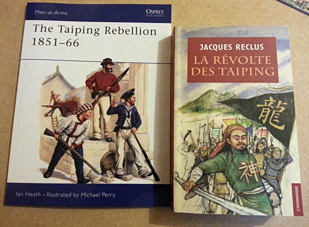 ( My new books on this subject : the taiping rebellion. An Osprey, in english. The 2nd is in french, from J. Reclus - L'insomniaque. )